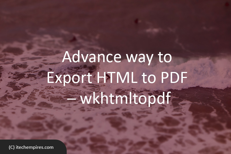 Advance way to export HTML to PDF – wkhtmltopdf – PHP and Linux (Ubuntu)
