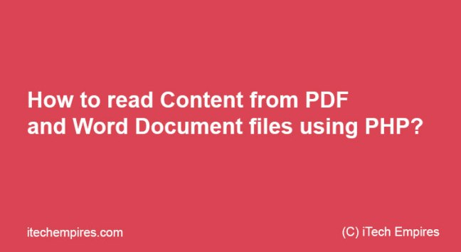How to read Content from PDF and Word Document files using PHP?