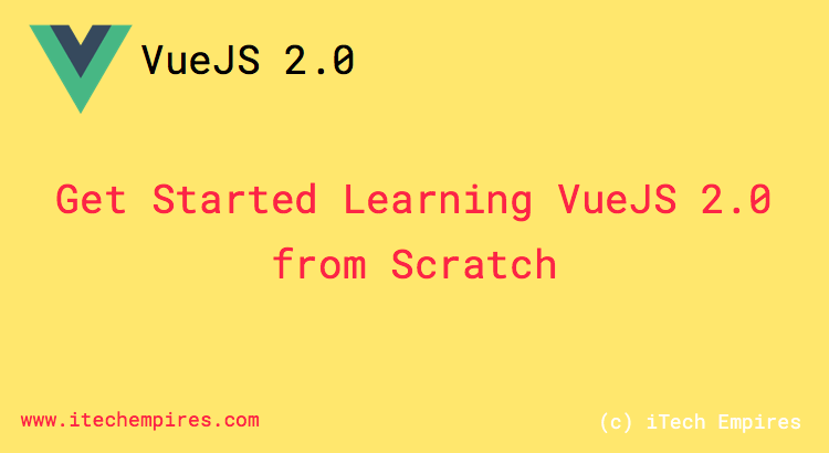 Learn VueJS 2.0 Data Binding, Data Listing and working with Select Field