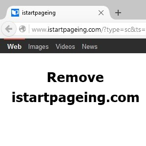 How to Remove istartpageing.com Browser Redirect from Chrome, Firefox & IE