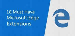 10 Must Have Extensions in The Edge Browser of Windows 10