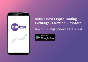 BitBns Review – Emerging Bitcoin Trading App for Indian Users