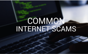 Common Internet Scams You Should Be Aware Of in 2018