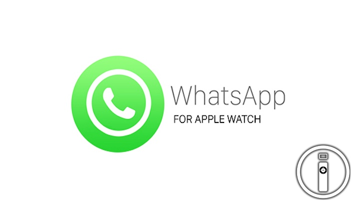 WhatsApp per Apple Watch: che fine ha fatto?