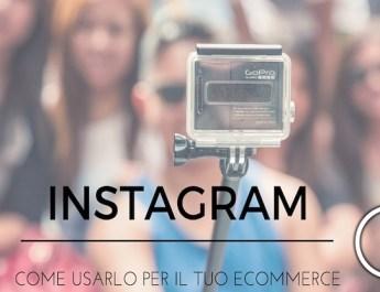 Come usare Instagram per E-commerce