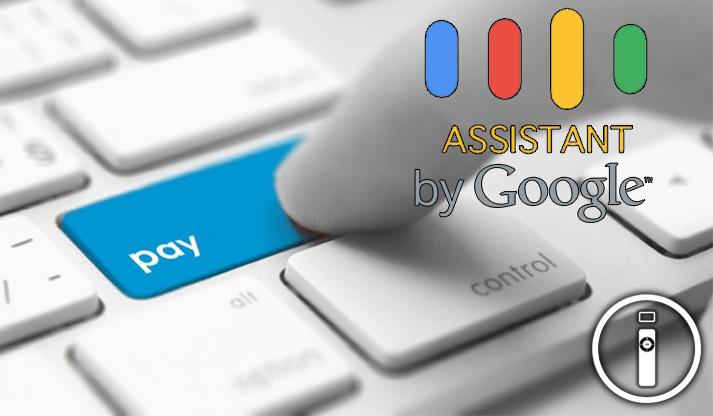 Google si prepara ai pagamenti con Assistant