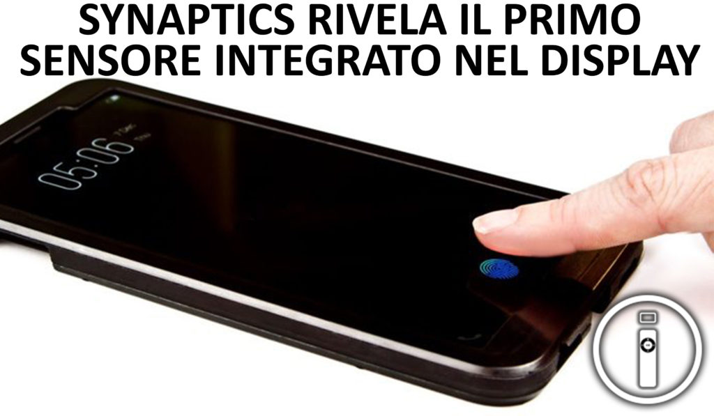 Clear ID: arriva il primo lettore di impronte digitali integrato nel display
