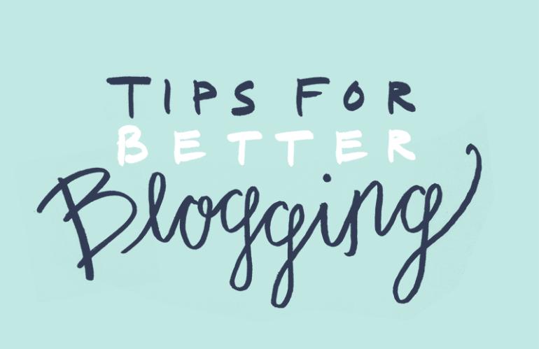 18 Tips for Better Blogging