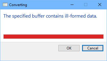 The specified buffer contains ill formed data