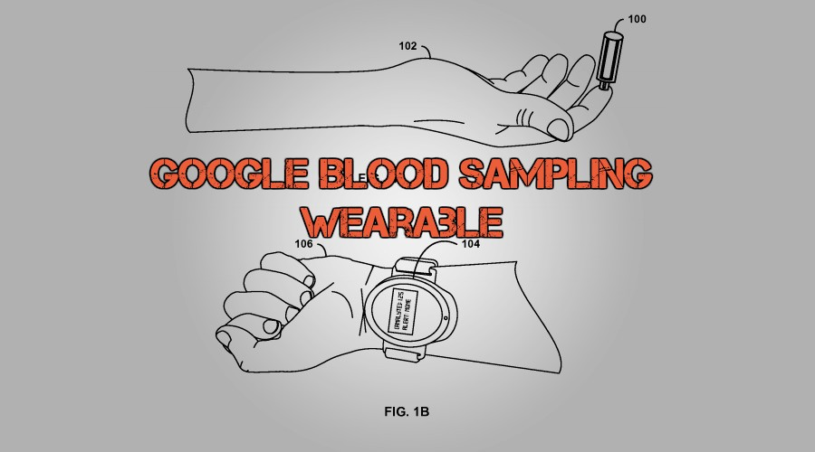 Google wants to bring Blood Sampling to future wearables