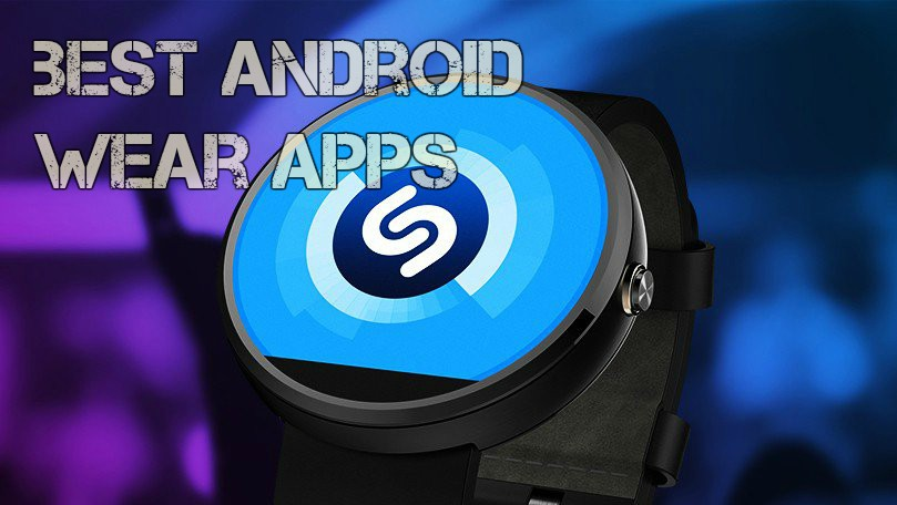 Best Android Wear Apps you can download