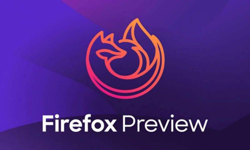 Mozilla launches Firefox Preview, a 'new and improved