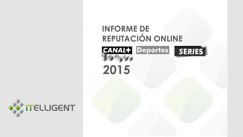 CanalPlus_Informe_reputación_online_2015