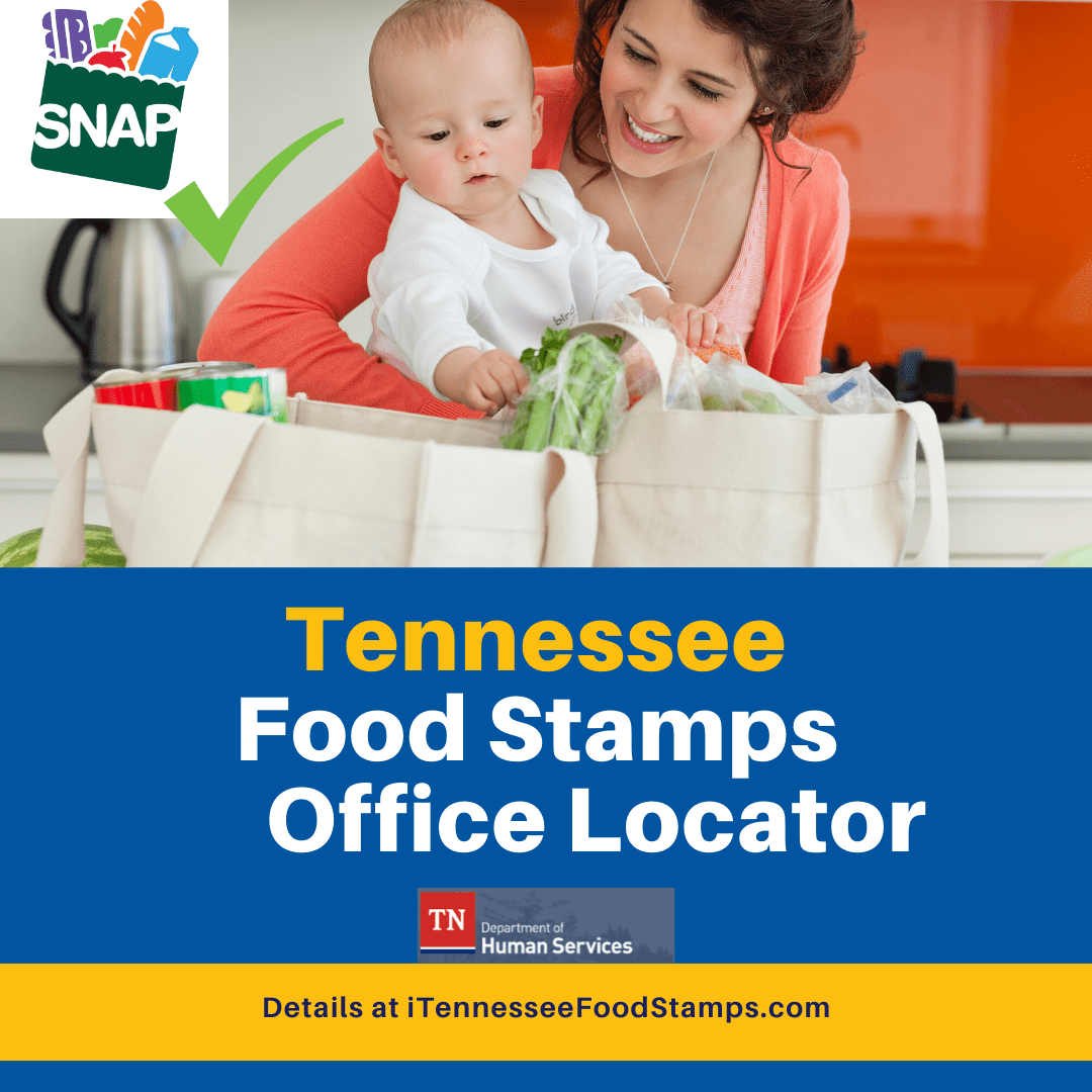 Tennessee Food Stamps Office Location (and Phone Number)