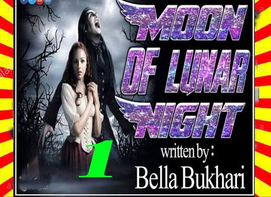 The Moon Of Lunar Night Urdu Novel by Bella Bukhari Epi 1