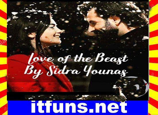 Love Of The Beast Complete Urdu Novel By Sidra Younas