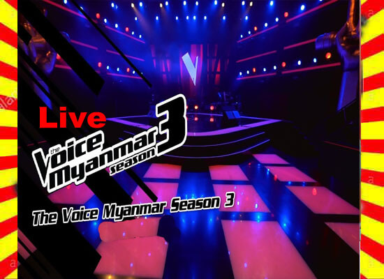 The Voice Myanmar Season-3 Watch MRTV-4 Live