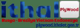 ithal plywood satışları, İstanbul Plywood, Romanya Plywood, ithal plywood Fiyatları