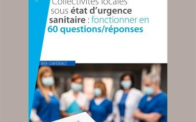 Etat d'urgence sanitaire : 60 réponses aux collectivités territoriales