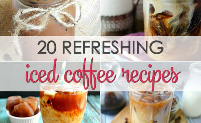 20 Iced Coffee Drink Recipes It Is A Keeper