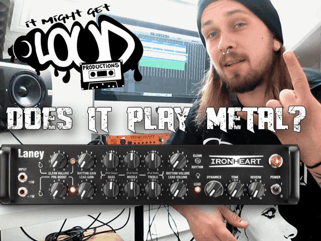 Laney IRT Studio, Does it Play Metal?