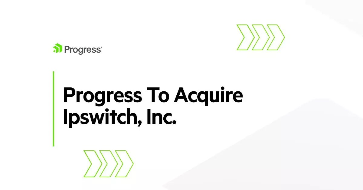Progress Software acquires Ipswitch for data transfer and