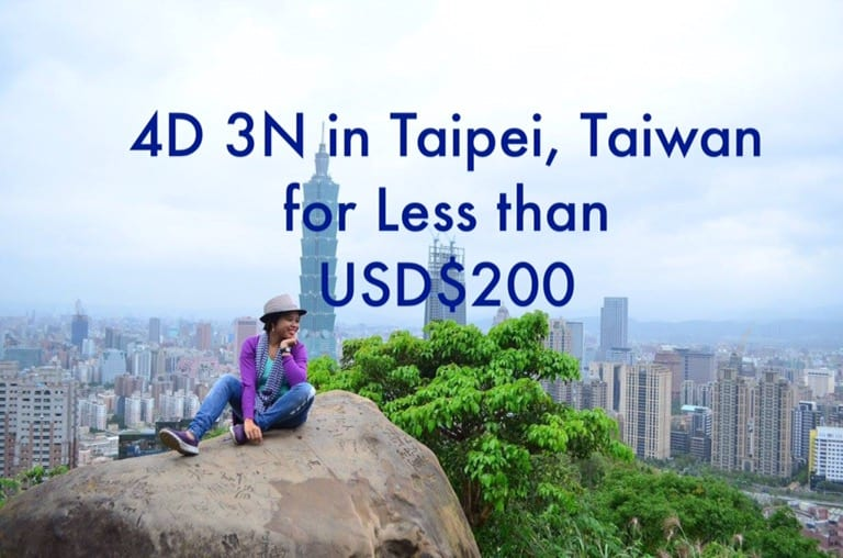 4 Days 3 Nights Taipei, Taiwan for less than US $200