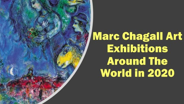 Marc Chagall Art Exhibitions in 2020