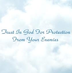 trust god | protection enemies