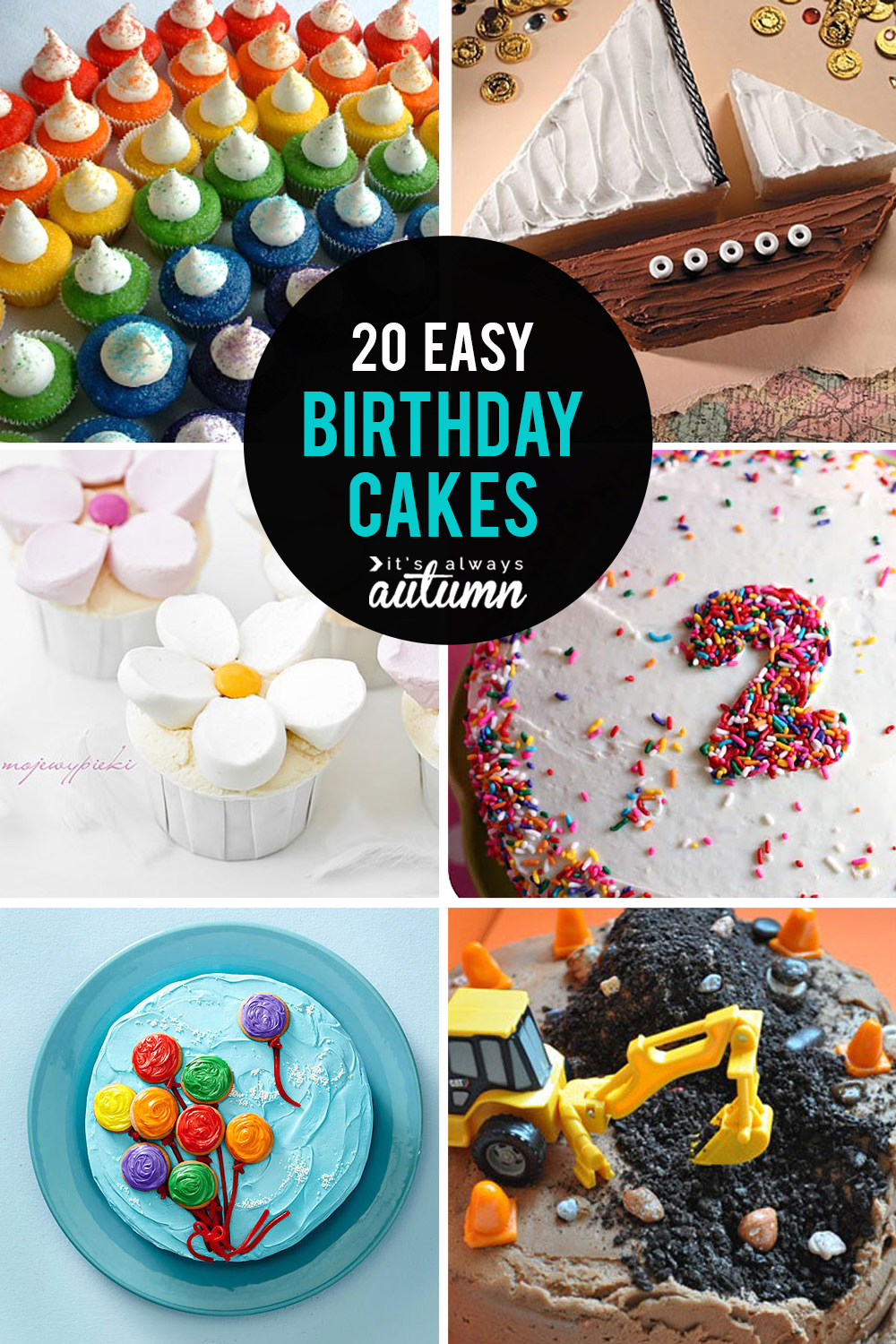 20 Easy Birthday Cakes That Anyone Can Decorate Its Always Autumn