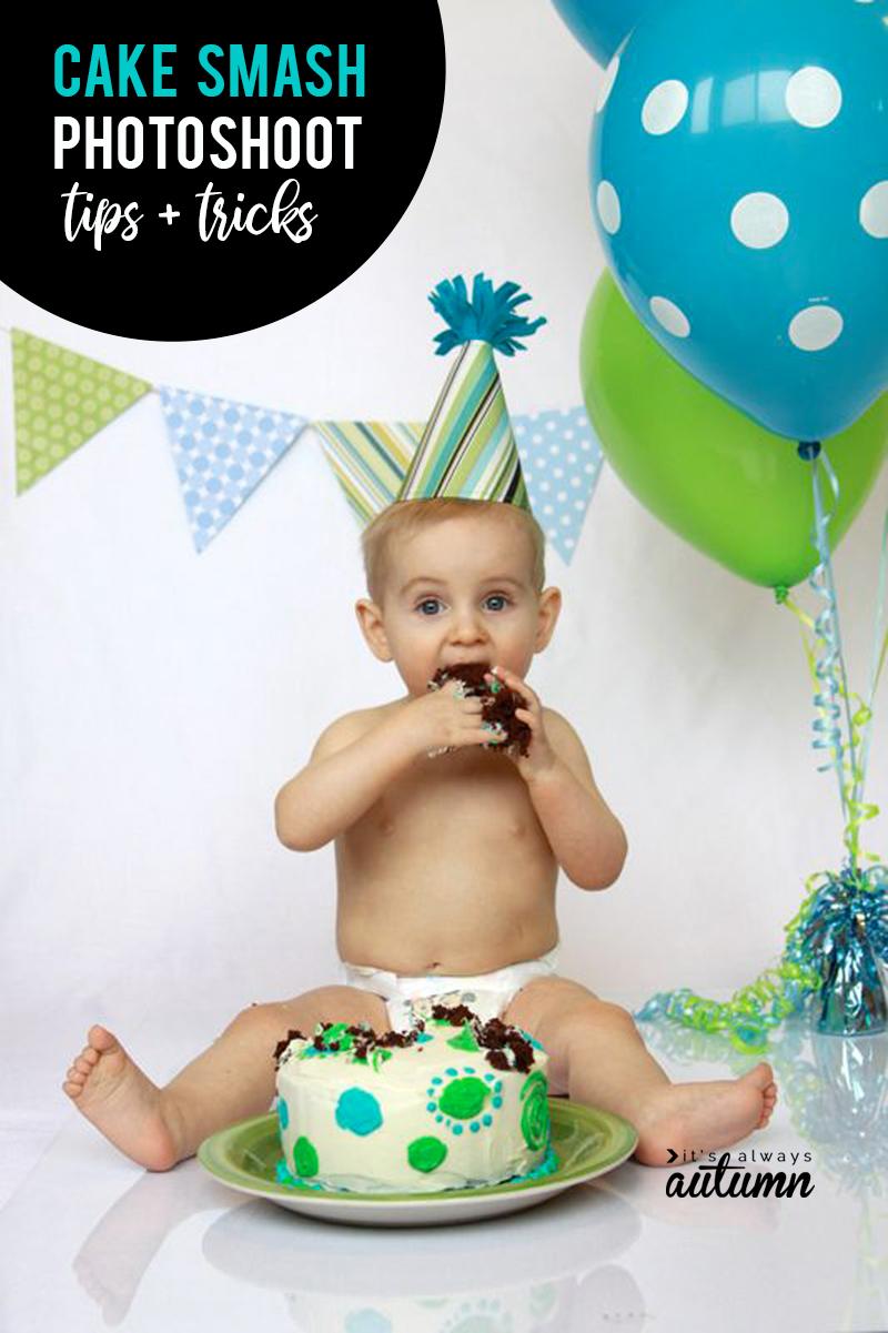 Diy Cake Smash Photoshoot Get Awesome Photos Of Babys First