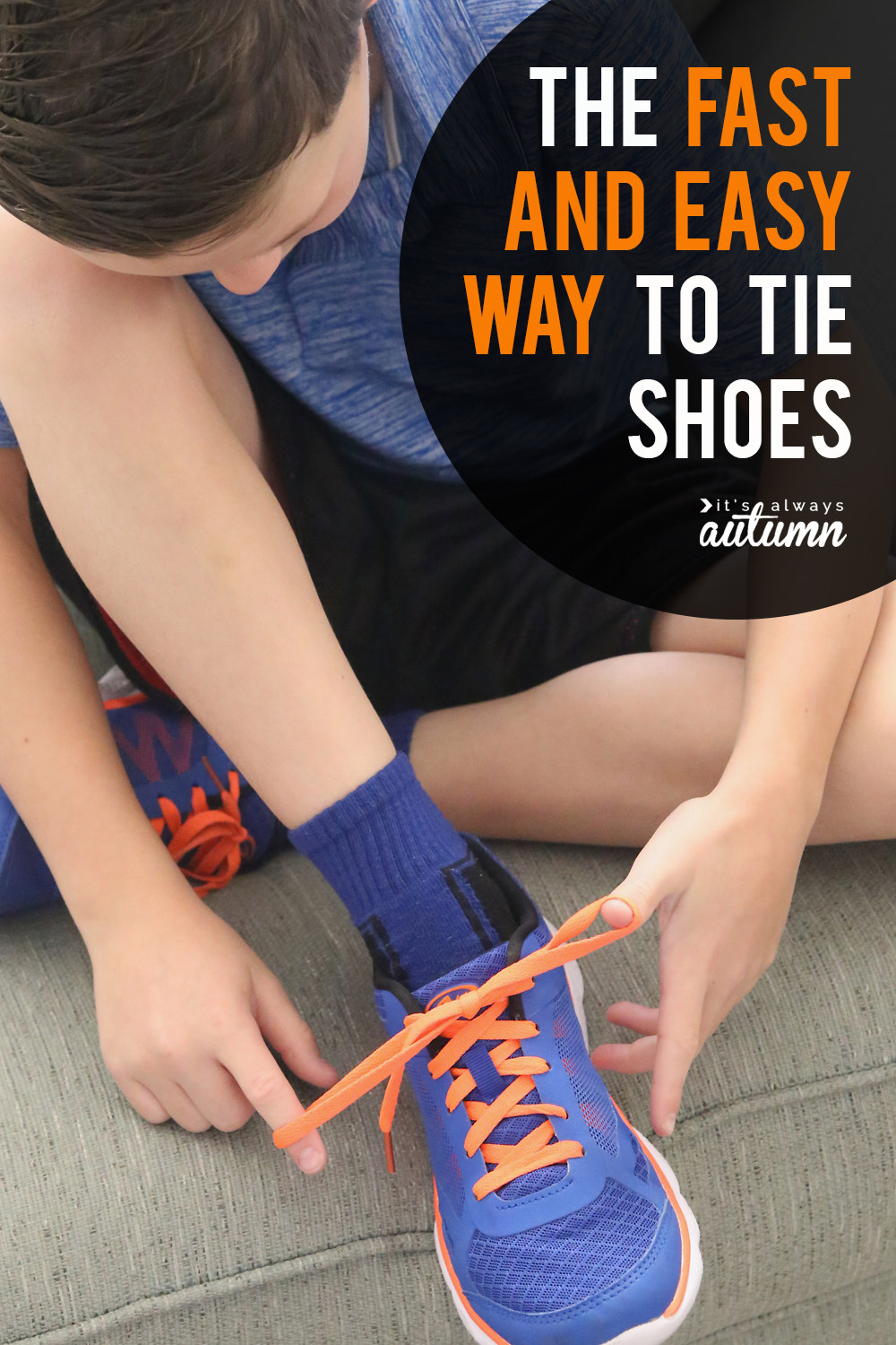 the fast  easy hack to tie your shoes  Its Always Autumn