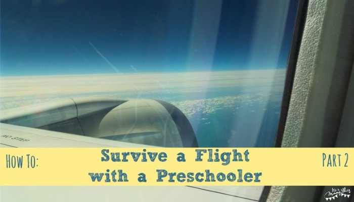 How to Survive a Flight with a Preschooler