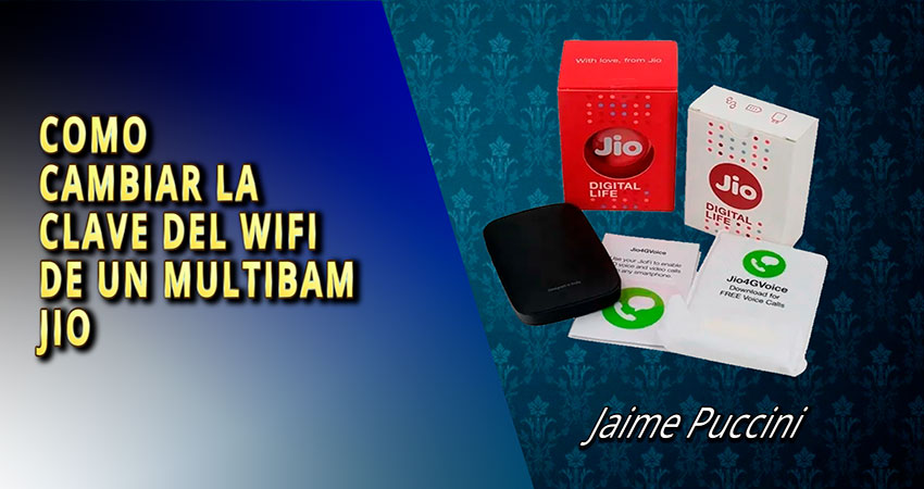 Como cambiar la clave del wifi del multibam Jio