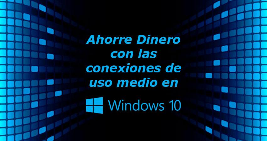 ITSCA -Conexiones de uso medio en Windows 10