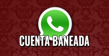 Baneo de cuentas Whatsapp