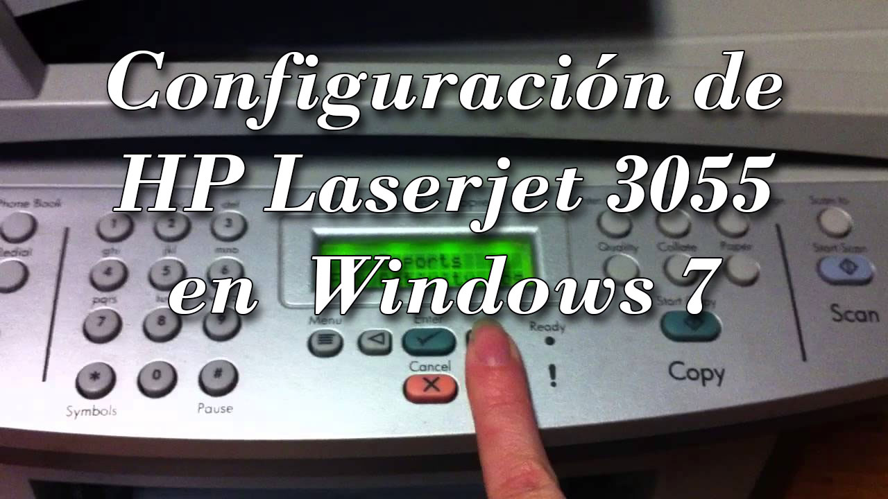 HP Laserjet 3055 bajo Windows 7