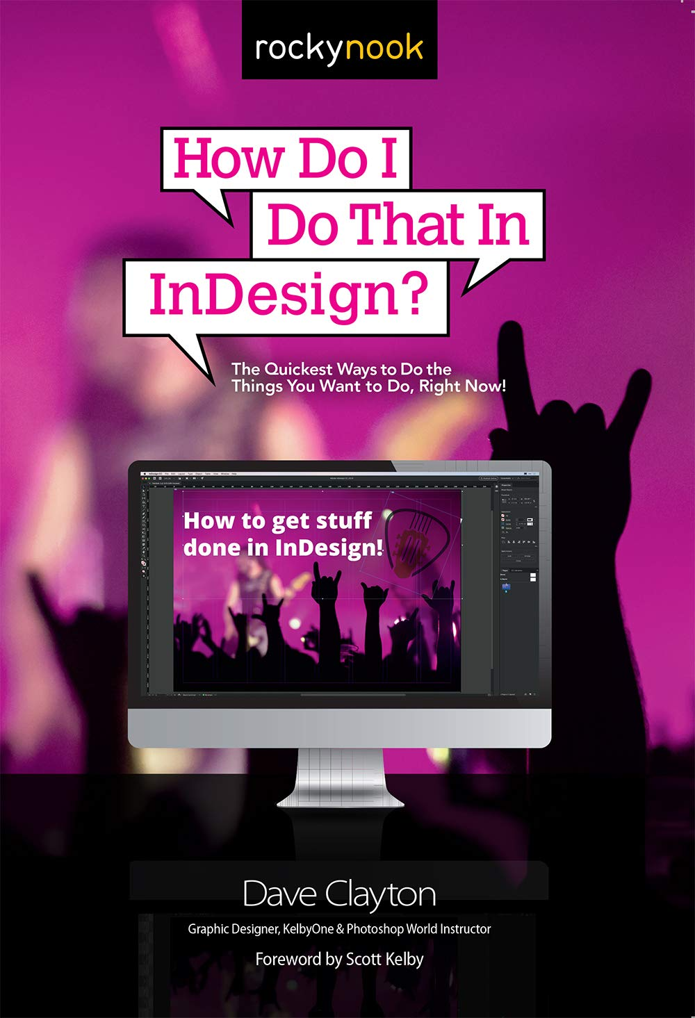 How Do I Do That In InDesign - Dave Clayton