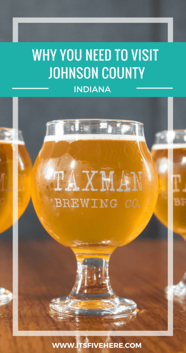 """Johnson County, or """"Indy South,"""" has great craft beer and fun for the whole family. Find out why you've got to visit this Indiana hotspot."""