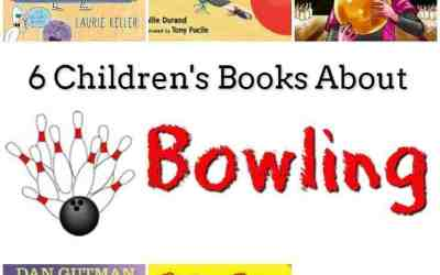 6 Children's Books About Bowling
