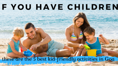 Photo of If you have children, these are the 5 best kid-friendly activities in Goa