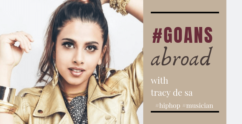 Tracy De Sa Goan Abroad