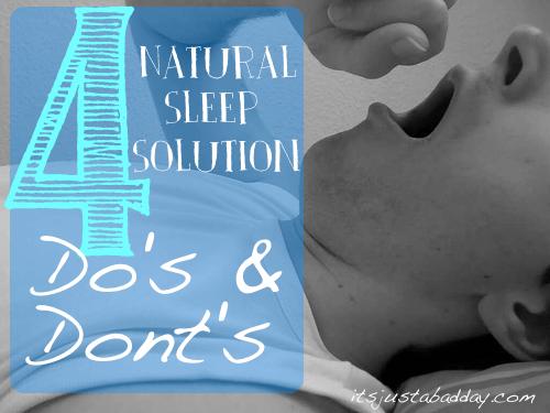 4 Natural Sleep Solution Do's & Don'ts #WellnessWednesday