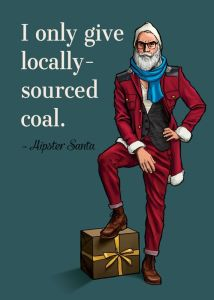 Hahaha ohhh hipster Santa