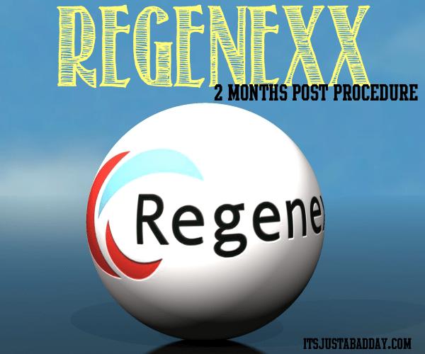 Regenexx Update: 2 Months Post Procedure