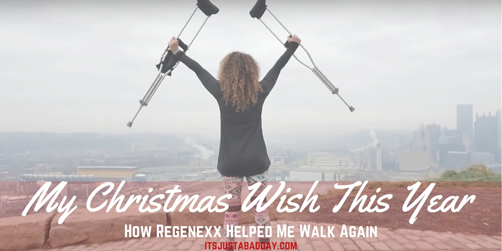 My Christmas Wish Was To Walk