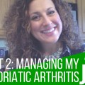 Ask Juls: Part 2 Supplements – Managing My Psoriatic Arthritis