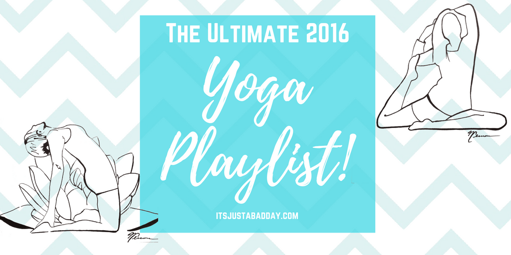 The Ultimate 2016 Yoga Playlist
