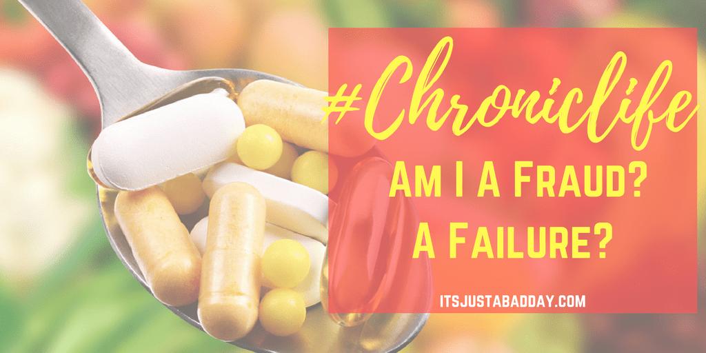 Am I a fraud? A failure? My journey with psoriatic arthritis   itsjustabadday.com