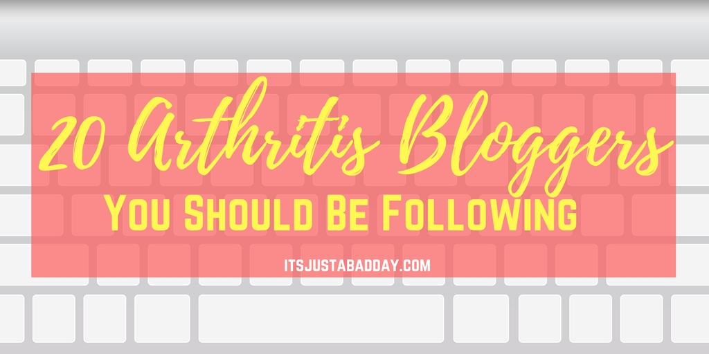 20 Arthritis Bloggers to follow!   do you follow these rockstars? If you don't, you NEED TO!   itsjustabadday.com psoriatic arthritis, autoimmune arthritis, rheumatoid arthritis, osteoarthritis, ankylosing spondylitis
